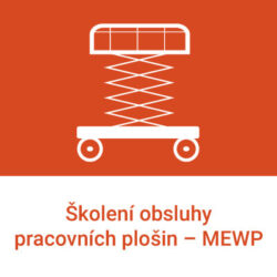 Kurzy obsluhy MEWP - pohyblivých zdvižných pracovních plošin